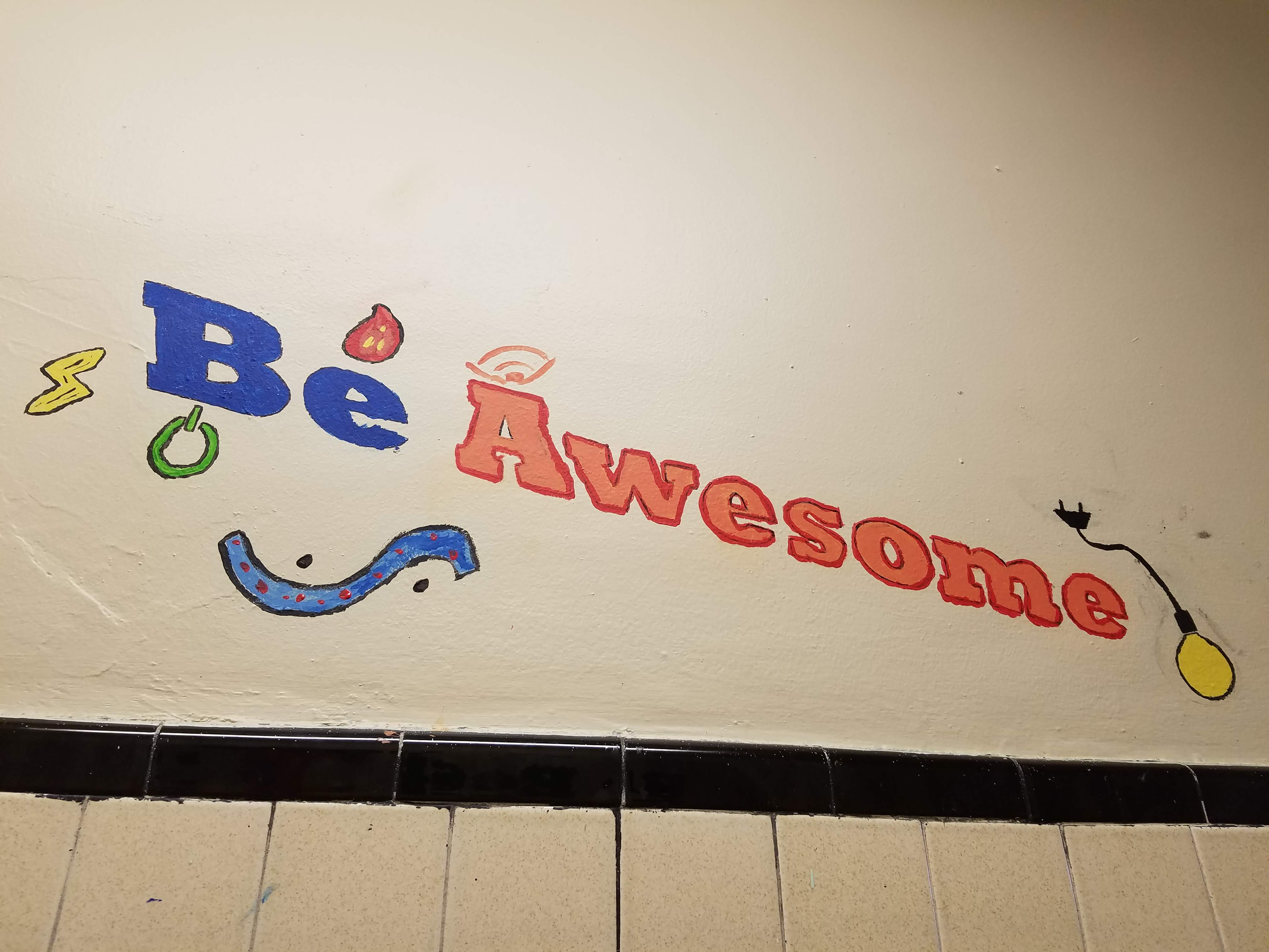 "Photo of painted mural stating ""Be Awesome"""